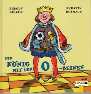 Titel Der König mit den O-Beinen (C)kheymach